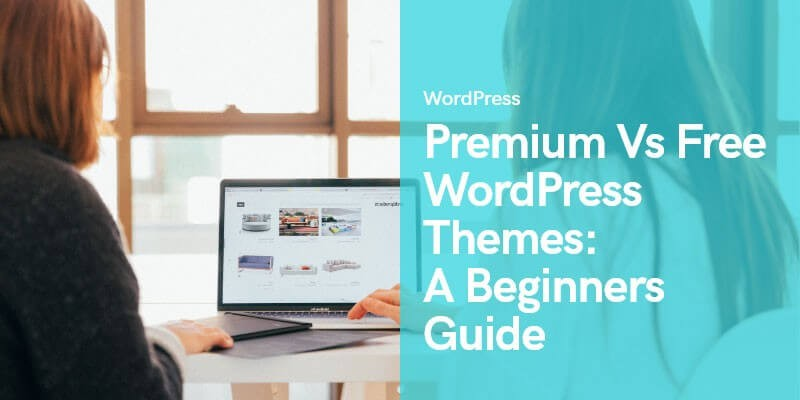 The WordPress Theme Dilemma: Free Themes vs. Premium Themes